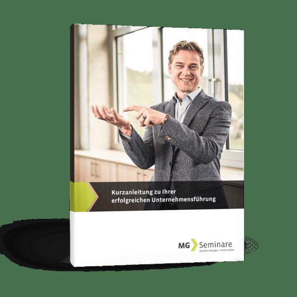 Kurzanleitung zu Ihrer erfolgreichen Unternehmensführung